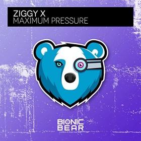 ZIGGY X - MAXIMUM PRESSURE